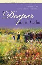 A Deeper Kind of Calm: Steadfast Faith in the Midst of Adversity Hollywood Nobo