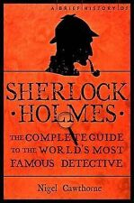 A Brief Guide of Sherlock Holmes (A Brief History), Cawthorne, Nigel, New Book