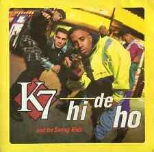 """K7 - Hi De Ho (12"""") (EX/G+)"""