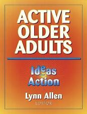 Active Older Adults : Ideas for Action by Lynn Allen (1999, Paperback)