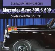 BOEK/LIVRE : MERCEDES BENZ 300 & 600 State Limousine 1951 - 1981 (oldtimer s, sc