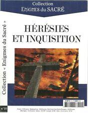ENIGMES DU SACRE N° 10 / HERESIES ET INQUISITION + LES GRANDS COLMPLOTS