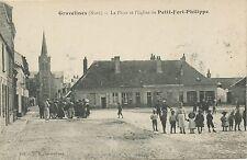 CARTE POSTALE / GRAVELINES LA  PLACE ET L'EGLISE DE PETIT FORT PHILIPPE
