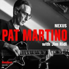 Nexus - Pat Martino (2015, CD NEUF)