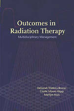 Outcomes in Radiation Therapy: Multidisciplinary Management (Jones and Bartlett