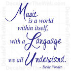 Music is a World Within Itself Stevie Wonder Wall Decal Vinyl Sticker Quote IN59