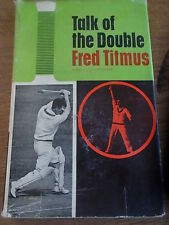 Vintage 1964 1st Ed TALK OF THE DOUBLE Fred Titmus Autobiography Cricket Book