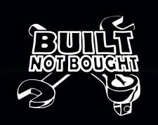 BUILT NOT BOUGHT (2) Car Window, Tablet, JDM Bumper Vinyl Decal Sticker