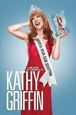 Official Book Club Selection: A Memoir According to Kathy Griffin by Griffin, K