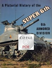 CD File 6th Armored Division Pictorial History + 6 Issues  Armored Attacker PDF