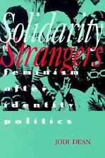 Solidarity of Strangers: Feminism after Identity Politics-ExLibrary