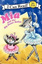 Mia and the Big Sister Ballet (My First I Can Read)-ExLibrary