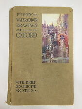 FIFTY WATER COLOUR DRAWINGS of OXFORD w/ Brief Descriptive Notes Antique 1921