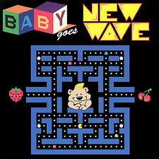 Baby Goes New Wave 2007 by Baby Goes