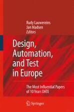Design, Automation, and Test in Europe : The Most Influential Papers of 10...
