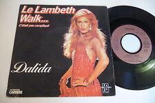 DALIDA 45T LE LAMBETH WALK.../ IL Y A TOUJOURS UNE CHANSON. CARRERE FRANCE 49447