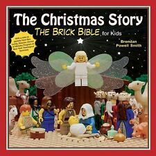 The Christmas Story : The Brick Bible for Kids by Brendan Powell Smith (2012,...