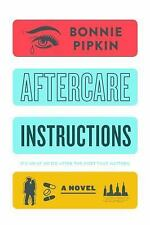 Aftercare Instructions by Bonnie Pipkin ARC 6/17 paperback