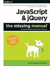 JavaScript and JQuery: the Missing Manual by David Sawyer McFarland (2014,...