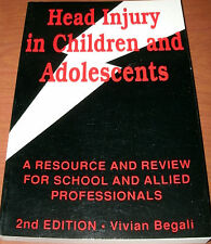 HEAD INJURY IN CHILDREN AND ADOLESCENTS by V. BEGALI