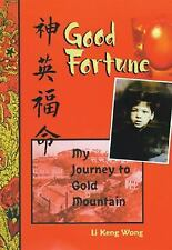 Good Fortune by Li Keng Wong (Softcover)