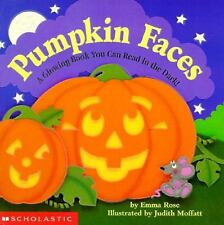 Pumpkin Faces: A Glowing Book You Can Read in the Dark! Emma Rose Hardcover