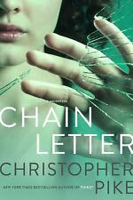 Chain Letter: Chain Letter; The Ancient Evil - Pike, Christopher - Paperback