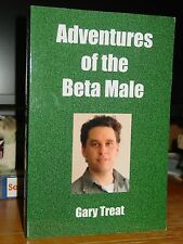 Adventures of the Beta Male, A Life of Sexual Missed/Near Missed Opportunities