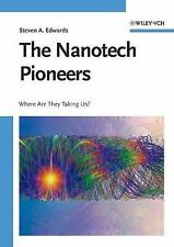 The Nanotech Pioneers: Where Are They Taking Us-ExLibrary