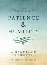 Patience and Humility