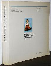 Bambole Tradizioni costumi cultura di popoli Catalogo Roma 1984