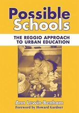 Possible Schools: The Reggio Approach to Urban Education (Early Childhood Educat