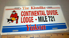 Yukon territory Canada Novelty License plate, continental divide lodge Mile 721