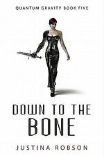 Down to the Bone (Quantum Gravity, Book 5)-ExLibrary