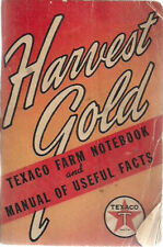 1940 TEXACO Harvest Gold Farm Notebook & Manual of Useful Facts used as a diary