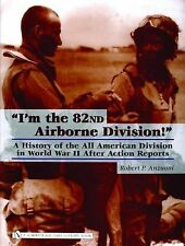 """Book - """"I'm the 82nd Airborne Division!"""": A History of the All American Division"""