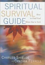 Spiritual Survival Guide: How to Find God When You are Sick-ExLibrary