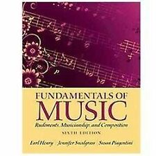 Fundamentals of Music : Rudiments, Musicianship, and Composition by Susan...