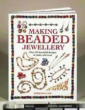 Making Beaded Jewellery: Over 80 Beautiful Designs to Make and Wear-ExLibrary