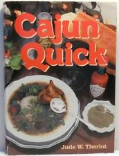 CAJUN QUICK Theriot Cookbook Easy Recipes Cookery Cooking Food Louisiana Cuisine