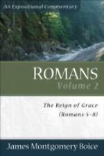 Romans, vol. 2: The Reign of Grace (Romans 5:18:39) (Romans)