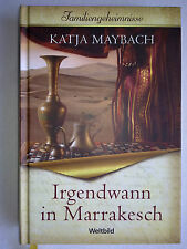 Irgendwann in Marrakesch von Katja Maybach (2008, Taschenbuch)