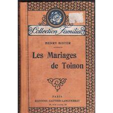 Les MARIAGES de TOINON Henry BISTER Collec.Familia Edit. Gautier Languereau 1929