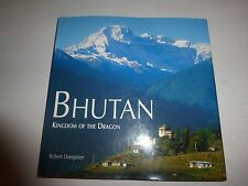 Bhutan: Kingdom of the Dragon, Dompnier, Robert HBDJ 1999 B236