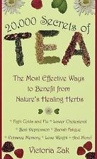 20,000 Secrets of Tea Book~Benefit from Nature's Healing Herbs~Remedies~Recipes