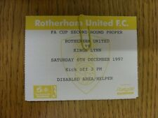 06/12/1997 Ticket: Rotherham United v Kings Lynn [FA Cup] (writing on back of ti