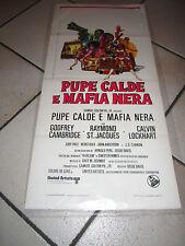 PUPE CALDE MAFIA NERA RARE BLAXPLOITATION DAVIS CAMBRIDGE LOCANDINA