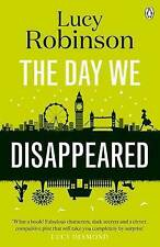 Day We Disappeared, The  BOOK NEW