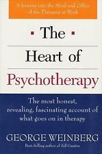 Heart of Psychotherapy : The Most Honest, Revealing, Fascinating Account of...