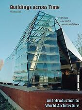 BUILDINGS ACROSS TIME AN INTRODUCTION TO WORLD ARCHITECTURE 3rd FAZIO MOFFETT..